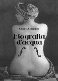 Chiara Catanese Biografia d'acqua